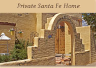 Private Santa Fe Home